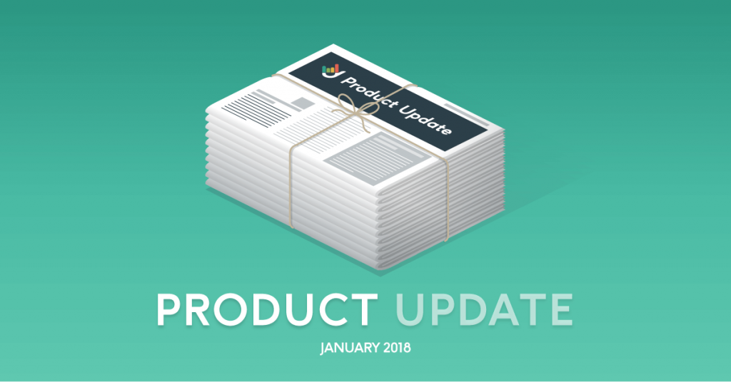 January 2018 Product Upgrade